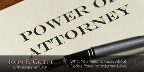 What You Need to Know About Florida Power of Attorney Laws