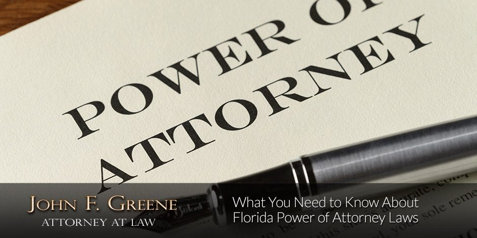 Power of Attorney Requirements in Florida