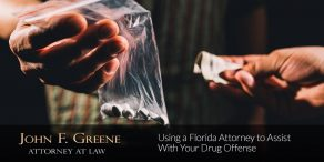 Using a Florida Attorney to Assist With Your Drug Offense