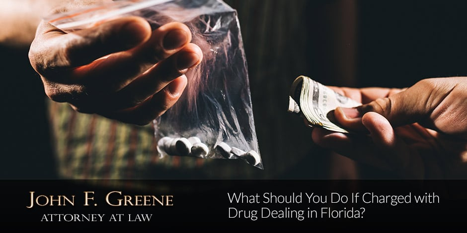 What Should You Do If Charged with Drug Dealing in Florida?
