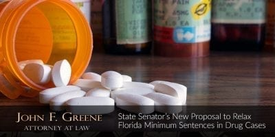 State Senator's New Proposal to Relax Florida Minimum Sentences in Drug Cases