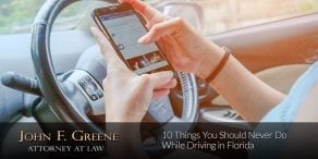 10 Things You Should Never Do While Driving in Florida