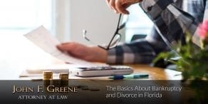 The Basics About Bankruptcy and Divorce in Florida