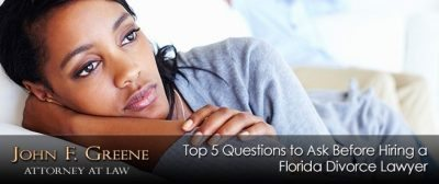 Top 5 Questions to Ask Before Hiring a Divorce Lawyer in Florida