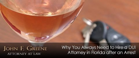 Top Reasons to Hire a Florida DUI Attorney ASAP After an Arrest
