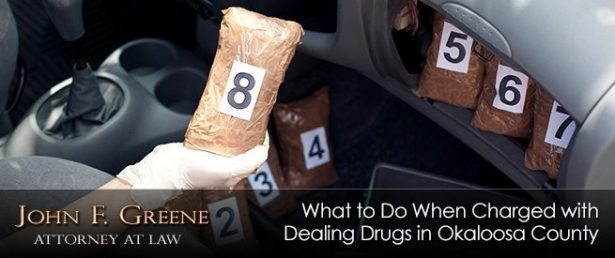 What to Do When Charged with Dealing Drugs in Okaloosa County Florida