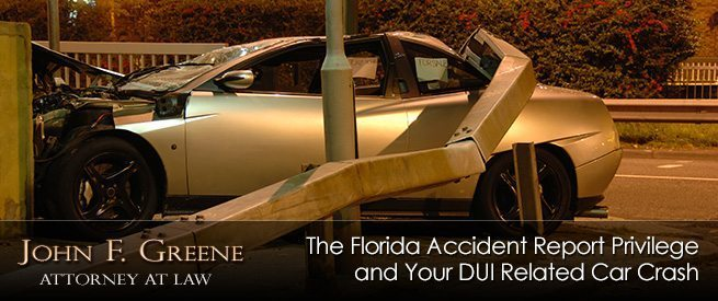 The Florida Accident Report Privilege and Your DUI Related Car Crash