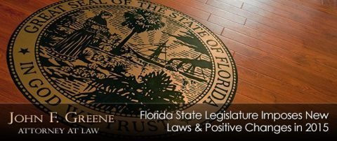 Florida State Legislature Imposes New Laws & Positive Changes in 2015