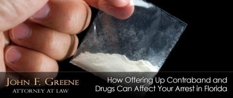 How Offering Up Contraband and Drugs Can Affect Your Arrest in Florida