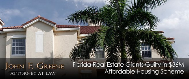 Florida Real Estate Giants Guilty in $36M Affordable Housing Scheme