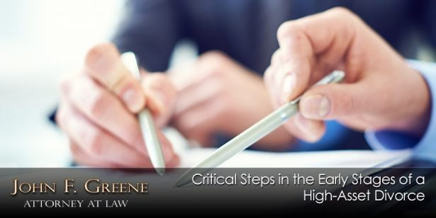 Critical Steps in the Early Stages of a High-Asset Divorce