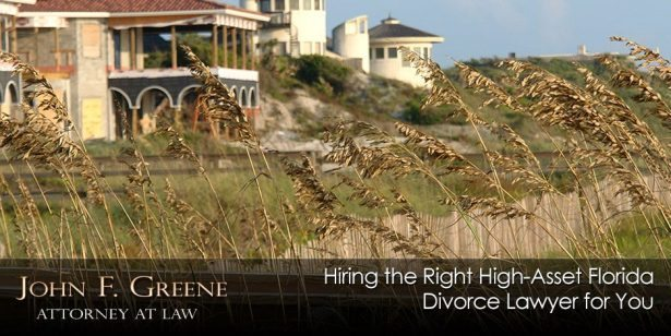 Hiring the Right High-Asset Florida Divorce Lawyer for You