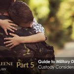 Guide to Military Divorce in Florida: Custody Considerations
