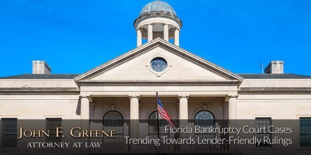 Florida Bankruptcy Court Cases Trending Towards Lender-Friendly Rulings