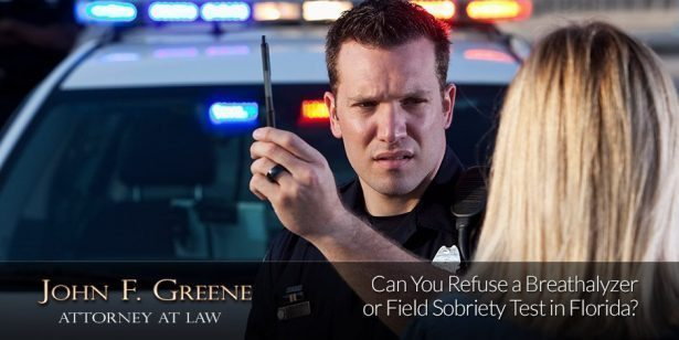 Can You Refuse a Breathalyzer or Field Sobriety Test in Florida?