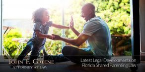 Latest Legal Developments on Florida Shared Parenting Law