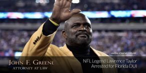 NFL Legend Lawrence Taylor Arrested for Florida DUI