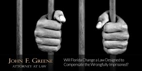 Will Florida Change a Law Designed to Compensate the Wrongfully Imprisoned?