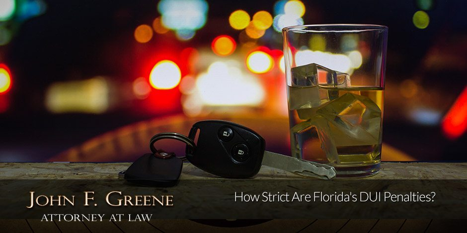 How Strict Are Florida's DUI Penalties?